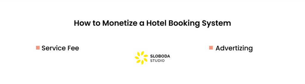 How to Monetize a Hotel Booking System