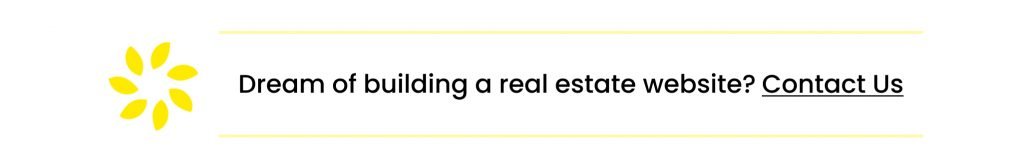 Dream of building a real estate website