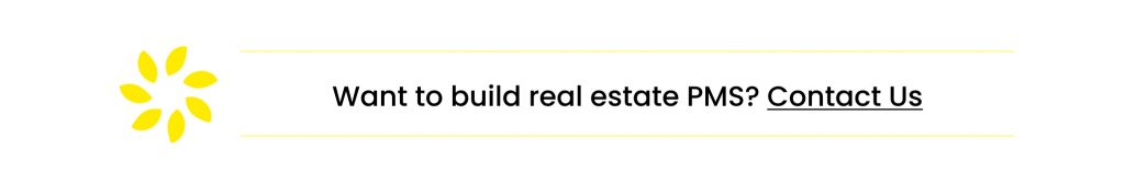 want to build real estate PMS?