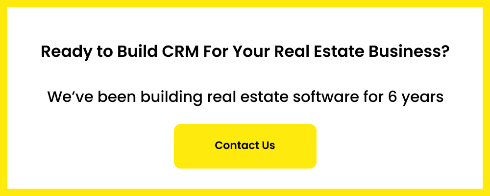 ready to build real estate CRM for your marketing needs?